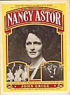 Nancy Astor by John Grigg