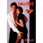 Lois & Clark: A Superman Novel by C. J.…