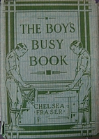 The boy's busy book by Chelsea Curtis Fraser