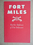 Fort Miles, Harbor Defenses of the Delaware.
