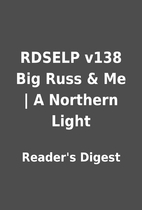 RDSELP v138 Big Russ & Me   A Northern Light…