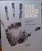 The Hand Book by Elizabeth Brenner