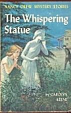 The Whispering Statue (Nancy Drew, Book 14)…