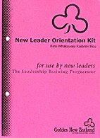 New leader orientation kit for use by new…