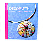 Décopatch Fashion accessories by Aline…