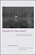 Tricks of the Light: New and Selected Poems…