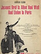 Souvenir Voice/Piano Album, JACQUES BREL IS…