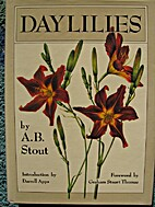 Daylilies: The Wild Species and Garden…