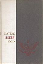 Nation under God, a religious-patriotic…