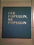 Për popullin, me popullin, 1943-1973
