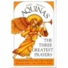 The Three Greatest Prayers: Commentaries on…