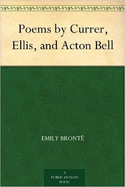Poems by Currer, Ellis, and Acton Bell by…