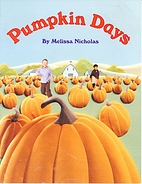 Pumpkin Days by Melissa Nichols