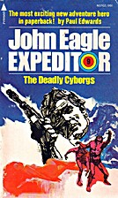 The Deadly Cyborgs by Paul Edwards