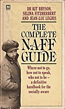 Complete Naff Guide by Kit Bryson