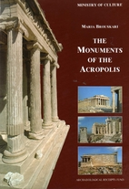 The Monuments of the Acropolis by Maria…