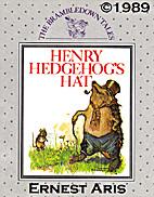 Henry Hedgehog's Hat (Brambldown Tales…