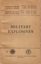 Military Explosives TM 9-1910 Department of…