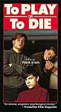To Play or to Die [VHS] by Frank Krom