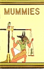 Mummies by Richard A. Martin