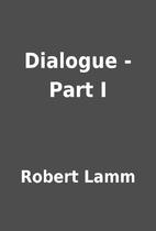 Dialogue - Part I by Robert Lamm