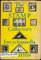 Stamp Collectors Encyclopedia by Richard…