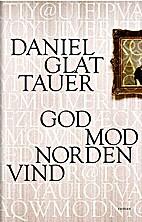 God mod nordenvind by Daniel Glattauer