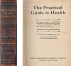 PRACTICAL GUIDE TO HEALTH by Frederick M.…