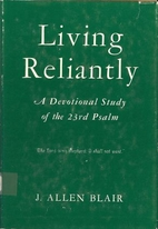 Living Reliantly: a Devotional Study of the…