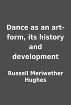 Dance as an art-form, its history and…