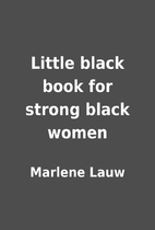 Little black book for strong black women by…