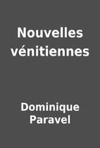Nouvelles vénitiennes by Dominique…