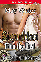Steamblast from the Past by May Water