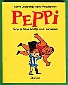 Peppi ja Vahva Adolf ja muita sarjakuvia by…
