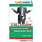 How to Become a Billionaire: A Two-Year…