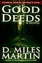 Good Deeds by D. Miles Martin