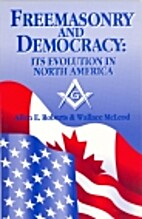 Freemasonry and Democracy: Its Evolution in…