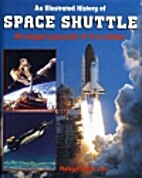 Space Shuttle/an Illustrated History of…