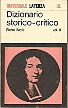 Dizionario storico-critico Vol. II/II by…