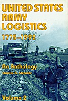 United States Army logistics, 1775-1992 : an…