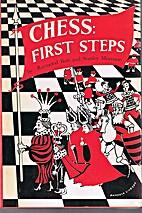 Chess: First Steps by Raymond Bott