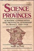 Science in the Provinces: Scientific…