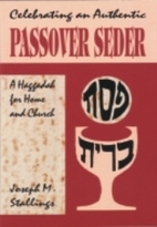 Celebrating an Authentic Passover Seder: A…