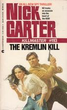 The Kremlin Kill by Nick Carter
