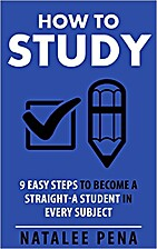 How to STUDY: 9 Easy Steps to Become a…