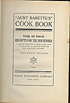 Aunt Babette's Cook Book: Foreign and…