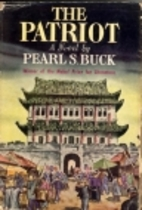 The Patriot by Pearl S. Buck