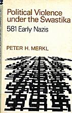 Political Violence Under the Swastika: 581…