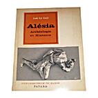 Alesia: Archeologie et histoire (French…