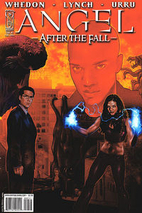 Angel: After The Fall #7 by Joss Whedon